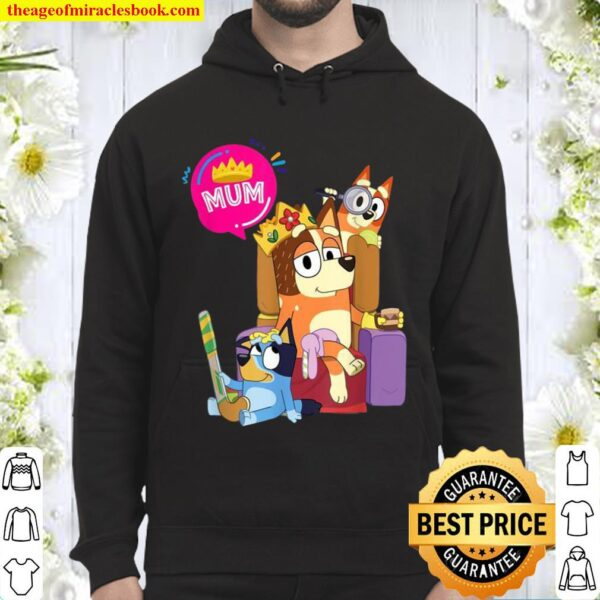 Bluey Mom Dad Queen For Family Hoodie