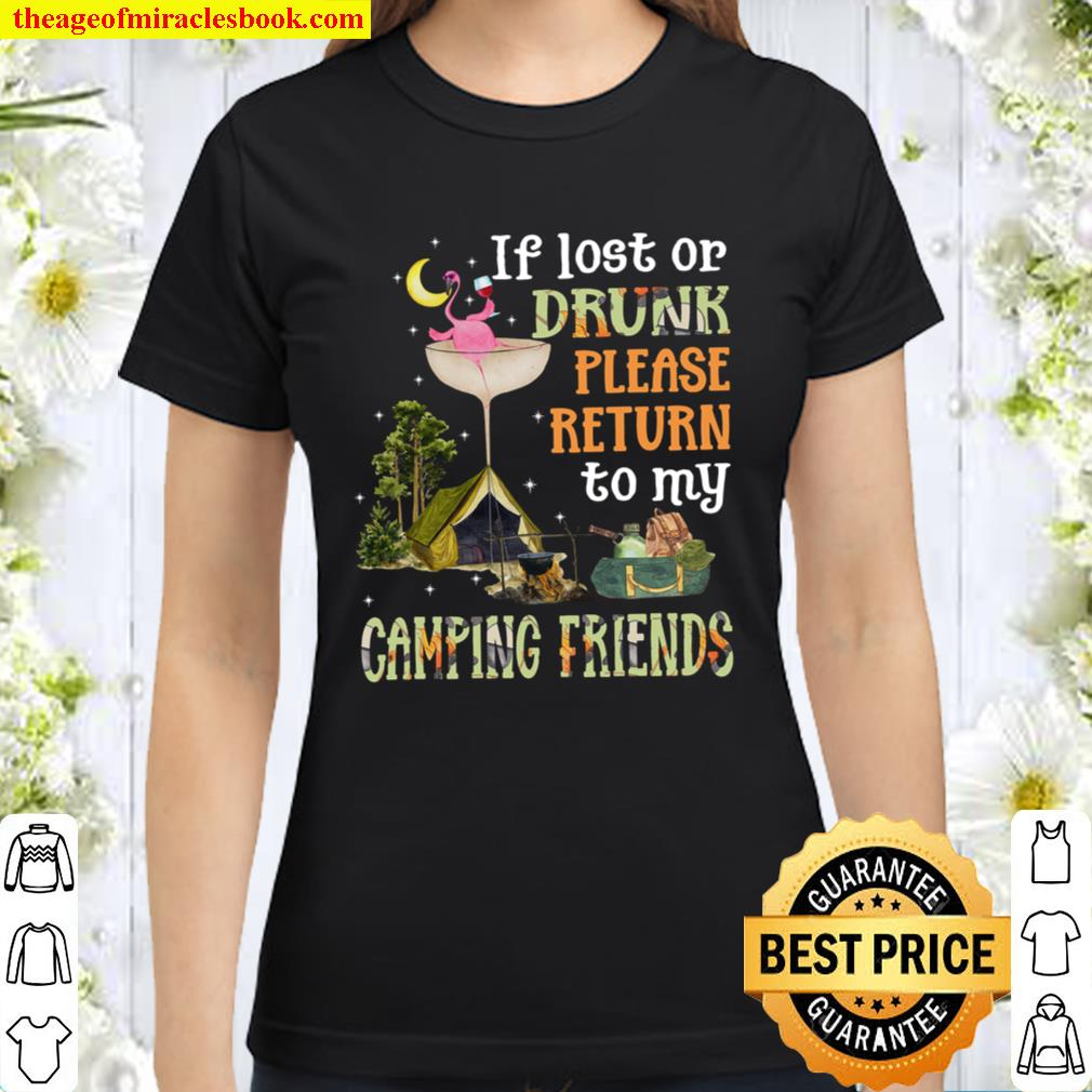 Camping Wine Flamingo If lost or drunk Classic Women T-Shirt