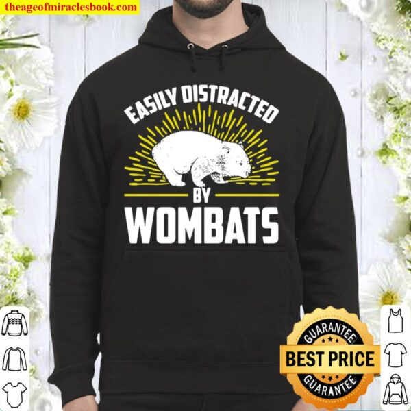 Easily Distracted By Wombats Wombat Hoodie