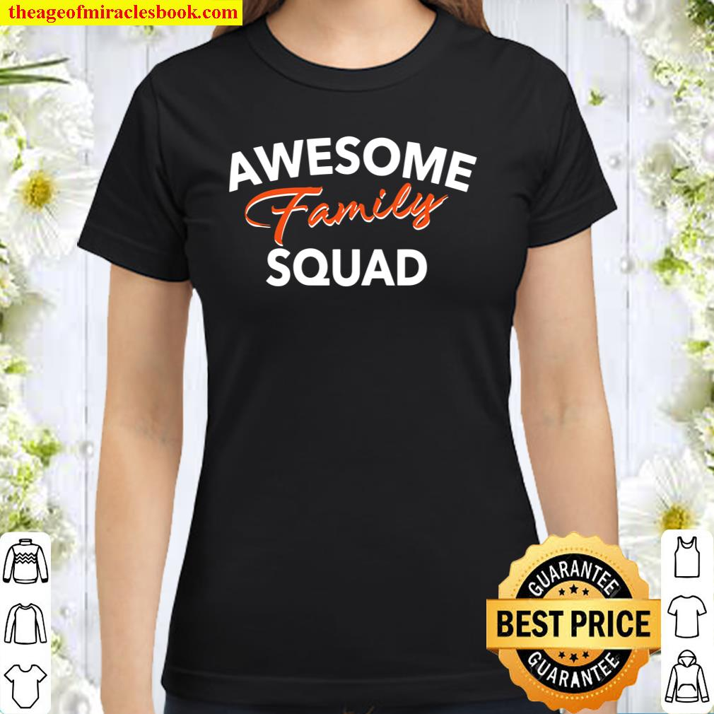 Family Squad Costume Solidarity Family Cohesion Crew Classic Women T-Shirt
