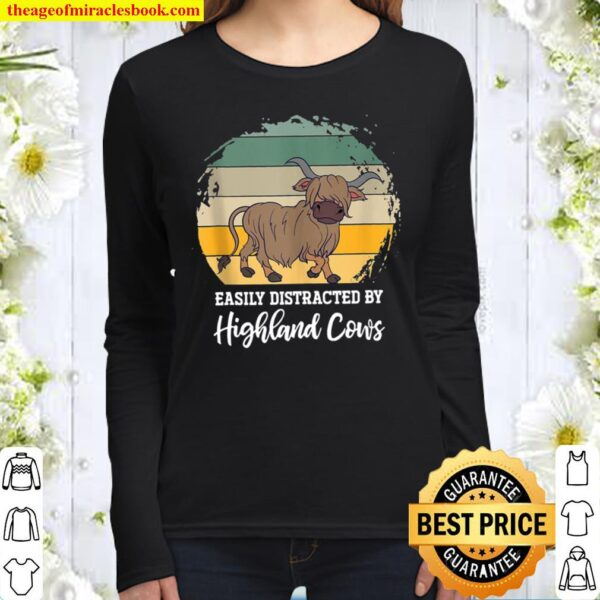 Funny Scottish Farmer Easily Distracted By Highland Cow Women Long Sleeved
