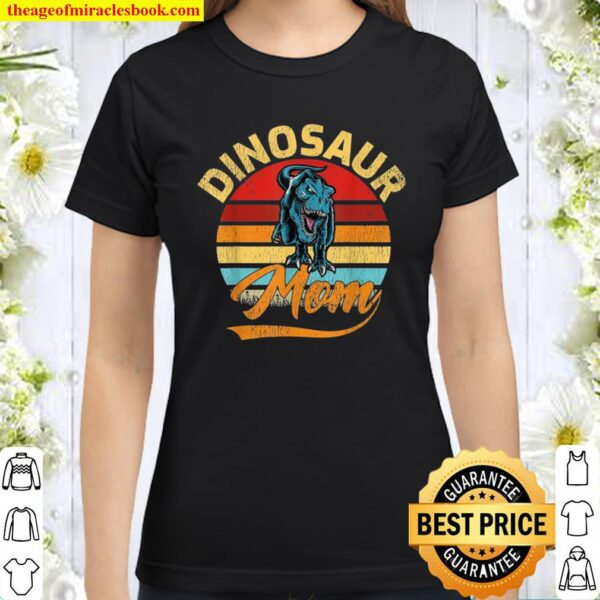 Funny Vintage Dinosaur Mom Mother's Day Classic Women T-Shirt