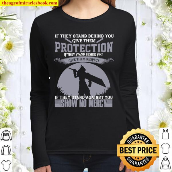 If They Stand Behind You Give Them Protection If They Stand Beside You Women Long Sleeved