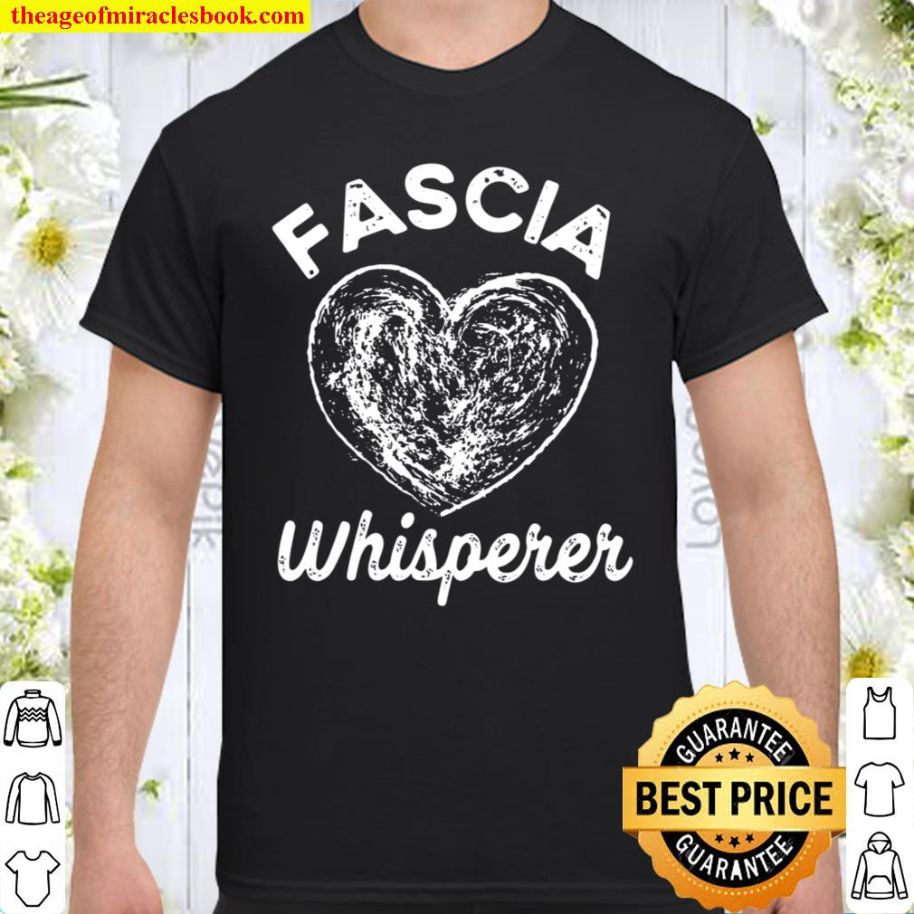 Massage Therapy Myofascial Release Muscle Whisper Shirt