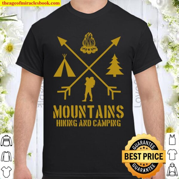 Mountains Hiking And Camping Outdoors Wilderness Lifestyle Shirt
