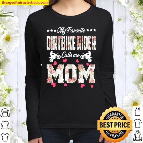 My Favorite Dirt Bike Rider Calls Me Mom Happy Mother's Day Women Long Sleeved