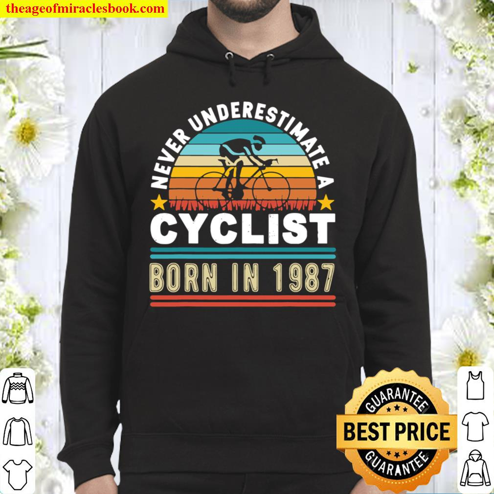 Never underestimate a cyclist born in 1987, 34th Birthday Hoodie