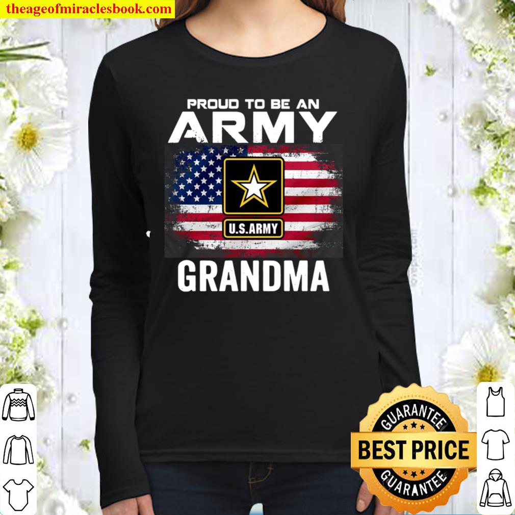 Proud To Be An Army Grandma With American Flag Women Long Sleeved