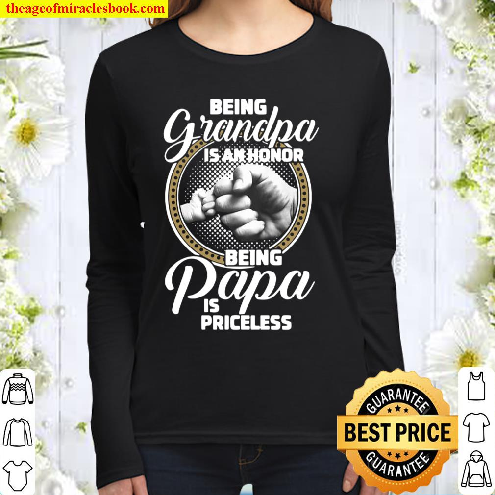 St Patrick's Day Being Grandpa Is An Honor Being Papa Is Priceless Women Long Sleeved