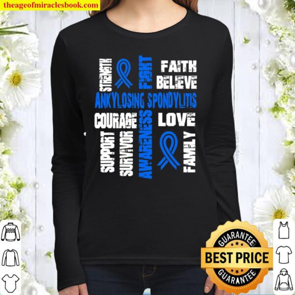 Support believe and fight ANKYLOSING SPONDYLITIS Women Long Sleeved
