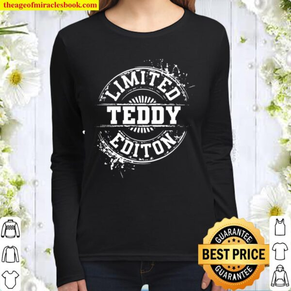 Teddy Limited Edition Funny Personalized Name Joke Women Long Sleeved