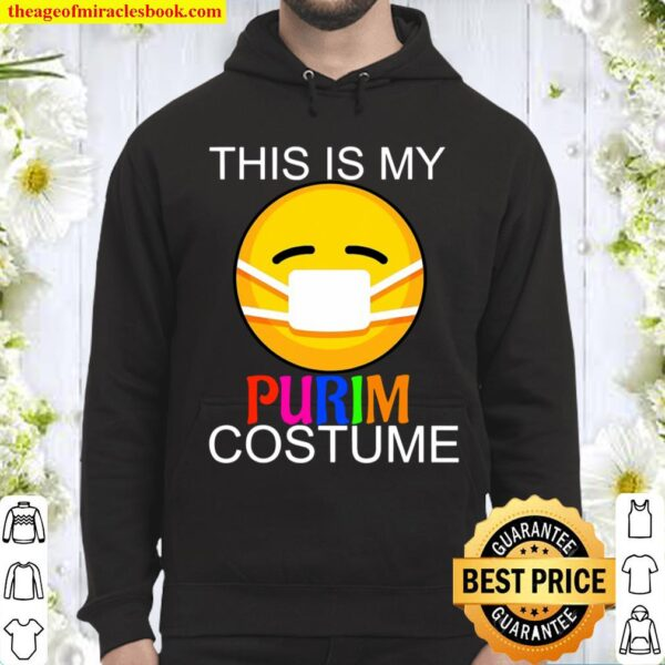 This Is My Purim Costume Funny Jewish Face Mask Hoodie