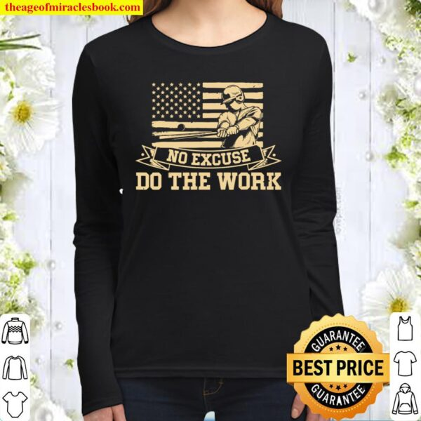 Vintage American Baseball No Excuse Do the Work Training Women Long Sleeved