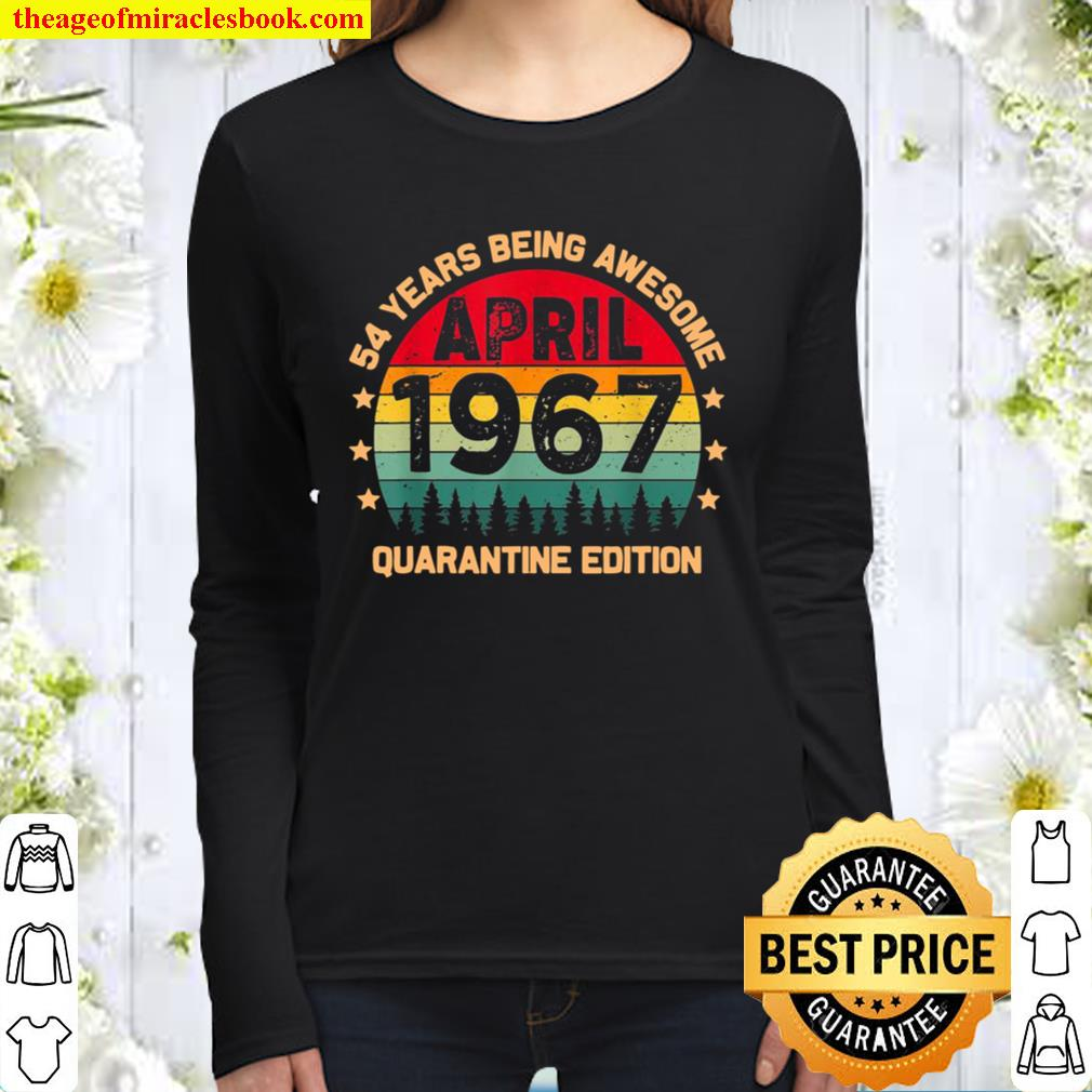 Vintage April 1967 54 Years Old Quarantine Edition Women Long Sleeved