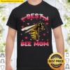 Womens Cute Best Bee Mom Mama Family Mother's Day Animals Shirt