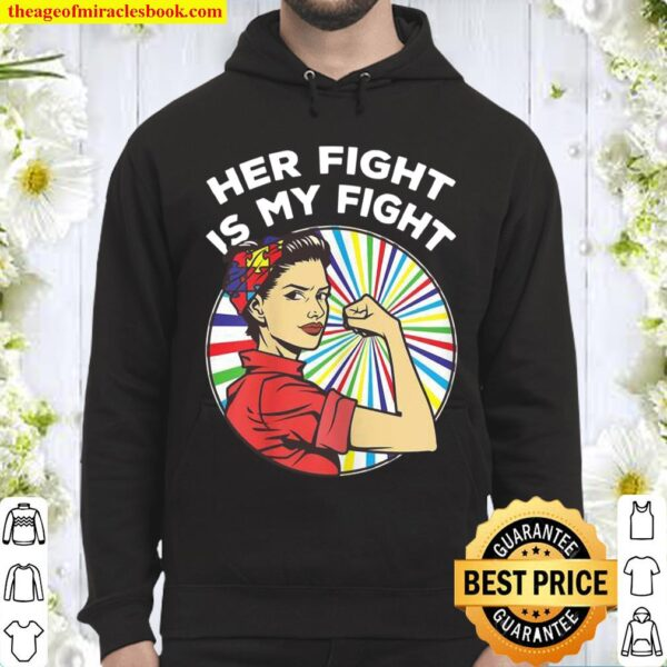 Womens Mom _ Daughter Autism Awareness 2021 Her Fight Is My Fight Hoodie