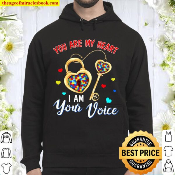 You Are My Heart I Am Your Voice Hoodie
