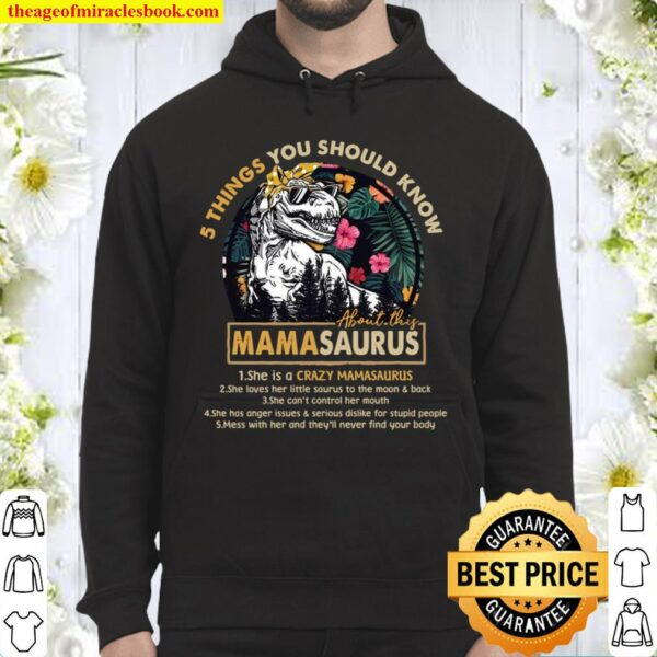 5 Things You Should Know Mamasaurus Hoodie