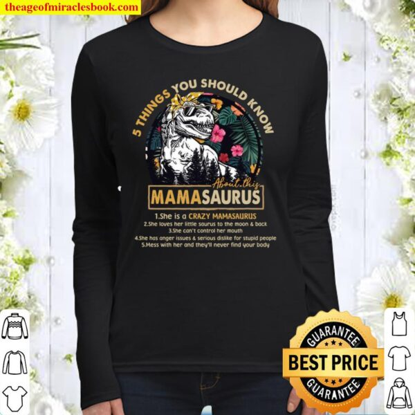5 Things You Should Know Mamasaurus Women Long Sleeved