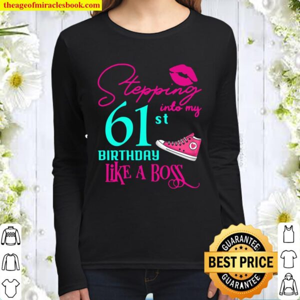 61St Birthday Like A Boss Funny Step Pink 61 Bday Women Gift Women Long Sleeved
