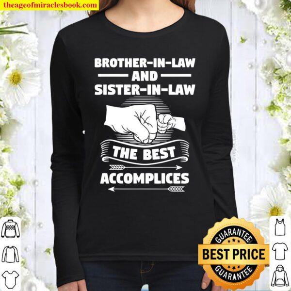 Brotherinlaw and Sisterinlaw the best accomplices Women Long Sleeved