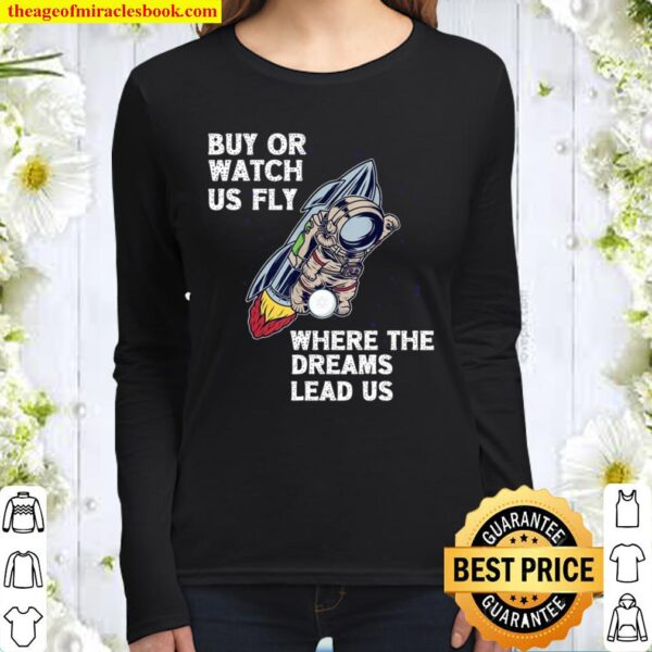Buy Or Watch Us Fly Cardano Astronaut DeFi Smart Contract Women Long Sleeved