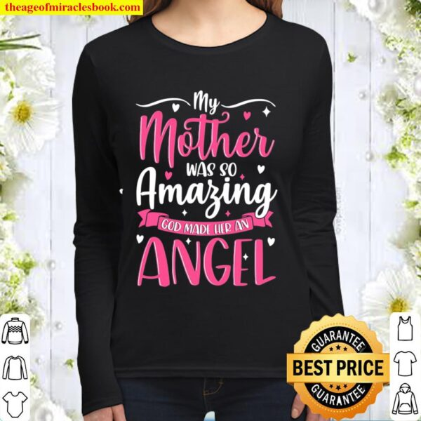 Christian Mom My Mother Was So Amazing God Made Her An Angel Women Long Sleeved