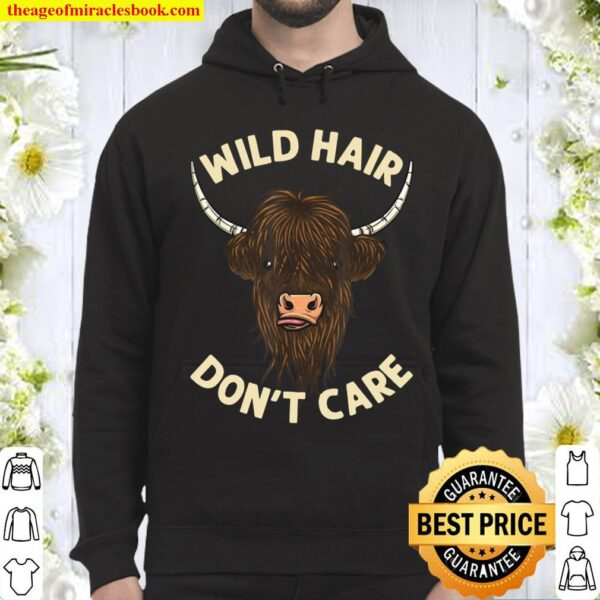 Cool Scottish Highland Cow Wild Hair Don't Care Hoodie