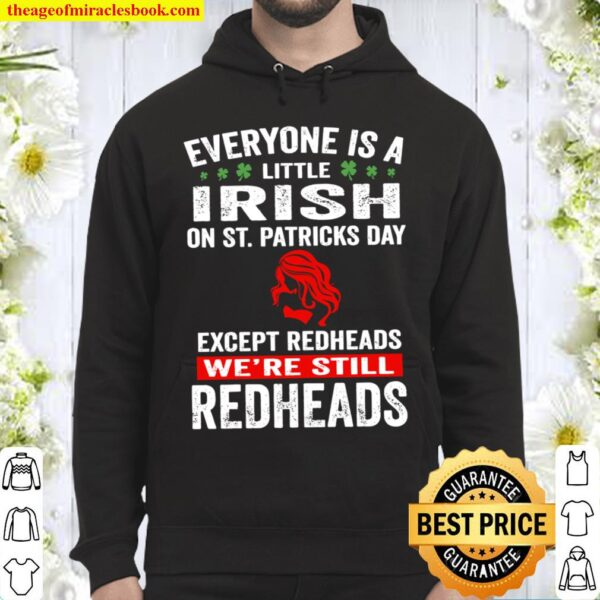 Except redheads We Are Still Redheads Hoodie
