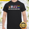 Fitness Hate Has No Home Here Lgbt Peace Flag Shirt