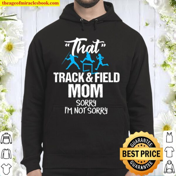 Funny Track And Field Mom Sarcastic Sports Team Gift Hoodie