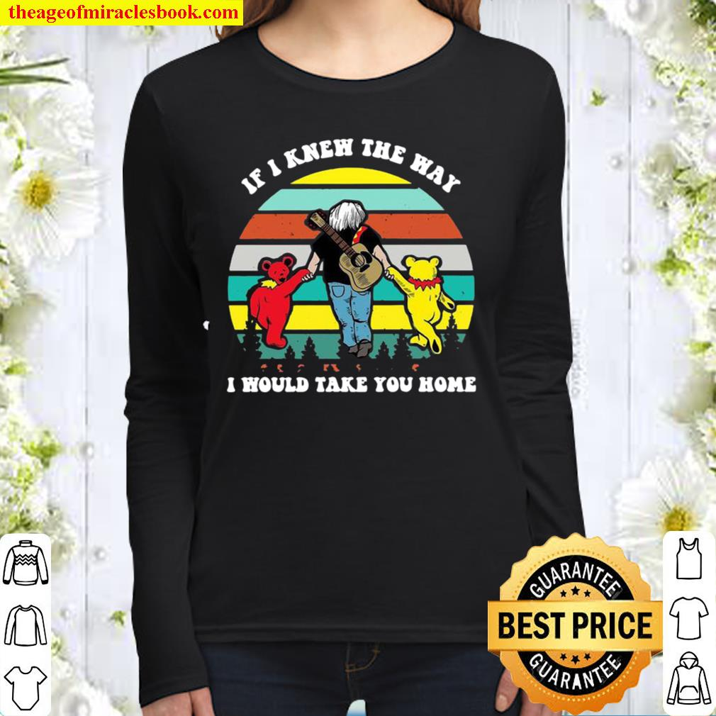 Grateful Bear if I knew the way I would take you home vintage Women Long Sleeved