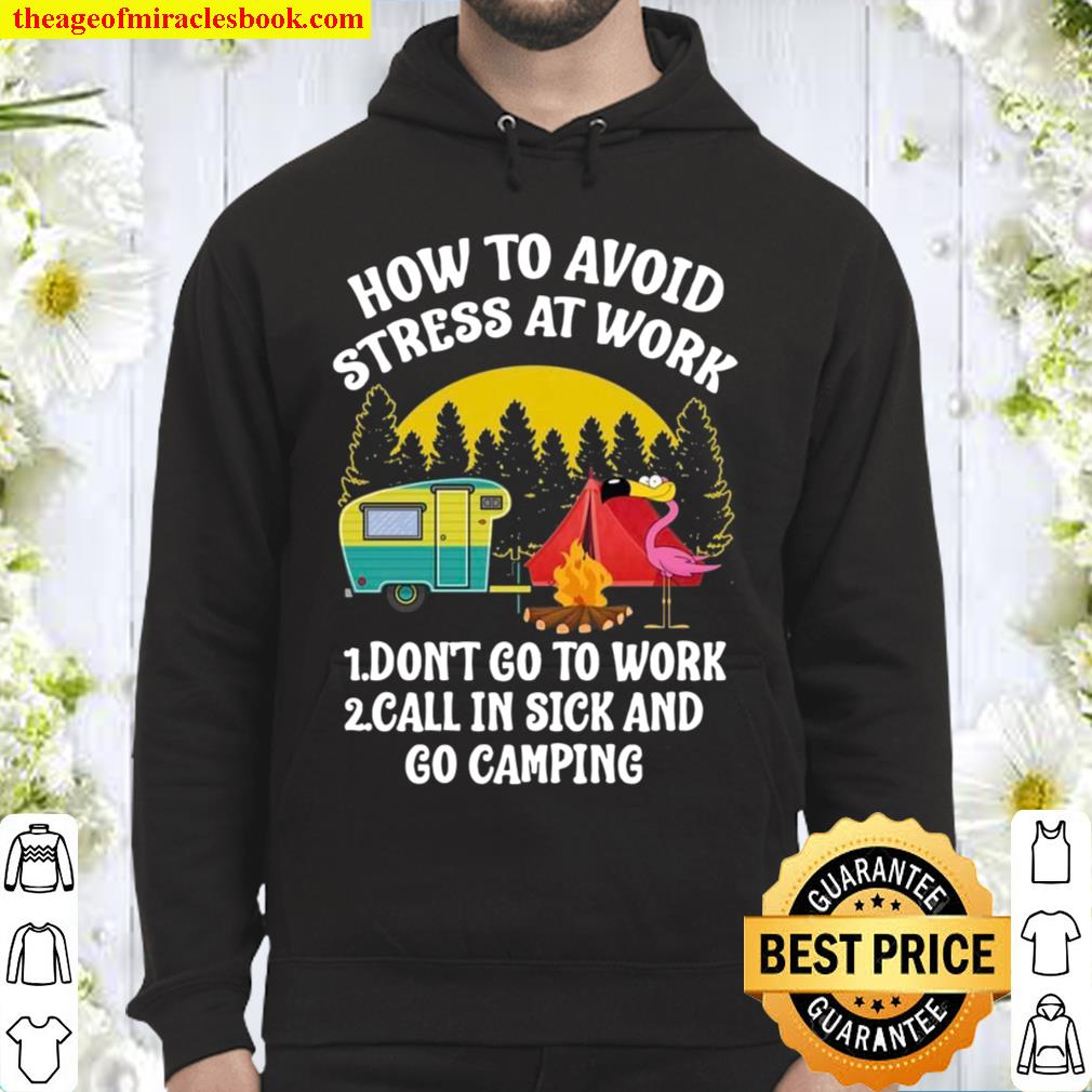 How To Avoid Stress At Work Hoodie