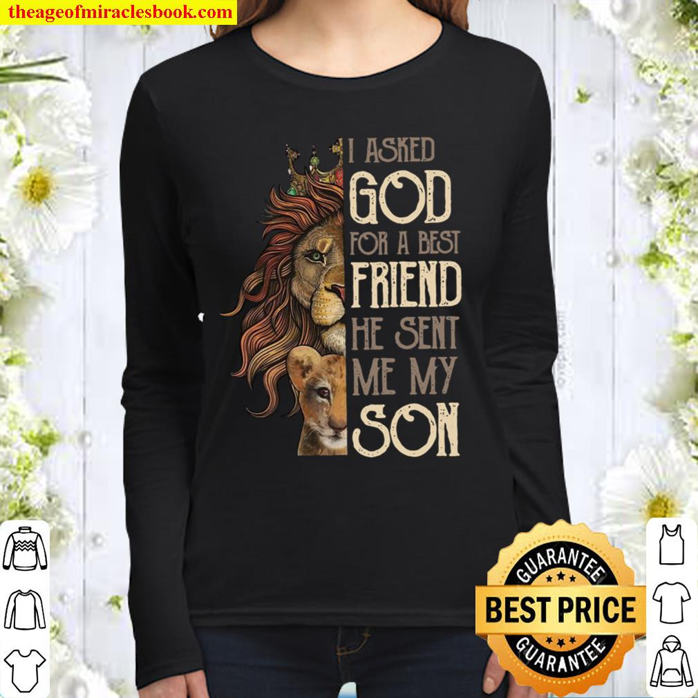 I Asked God For A Best Friend He Sent Me My Son Women Long Sleeved
