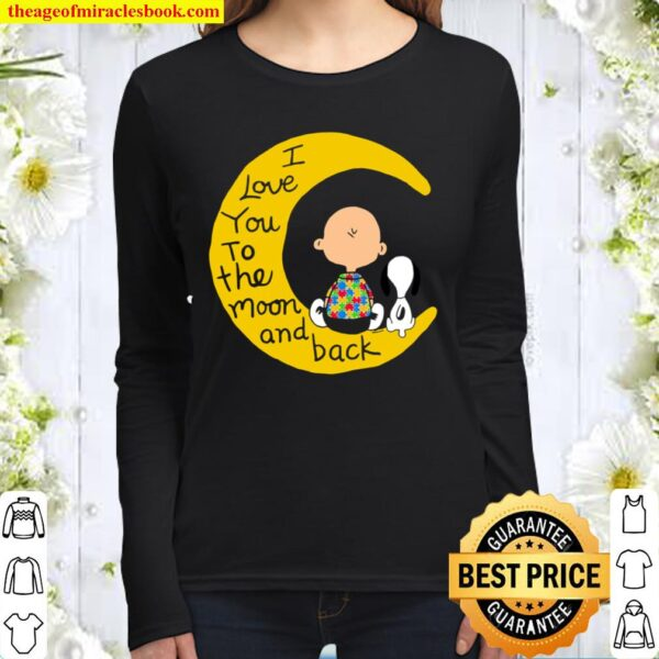 I Love You To The Moon And Back Women Long Sleeved