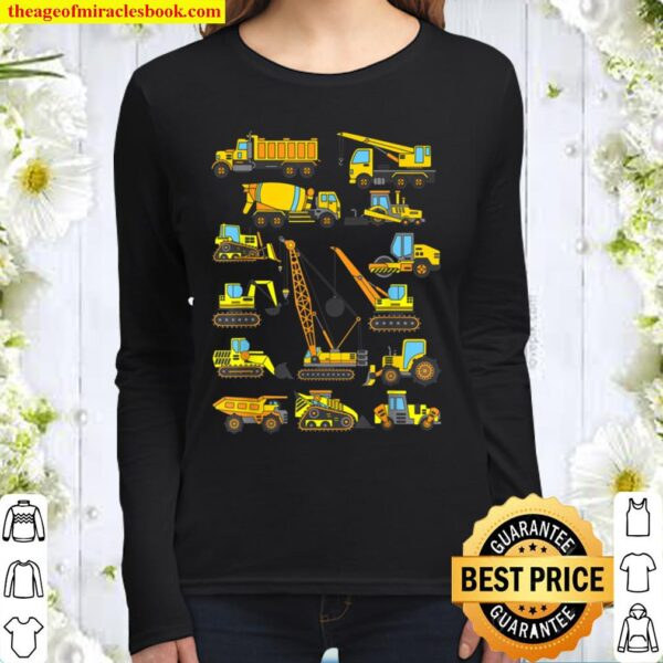 I Work With A Bunch Of Tools Construction Truck Design Women Long Sleeved