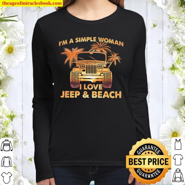 I'm A Simple Woman I Love Jeep And Beach Women Long Sleeved