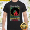 July Birthday Afro Girl Queen Create Black History Month Shirt