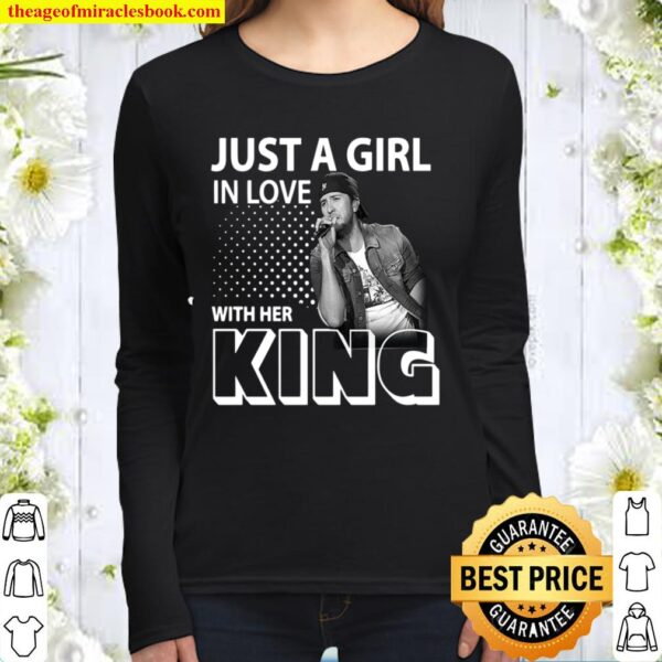 Just A Girl In Love With Her KING Women Long Sleeved