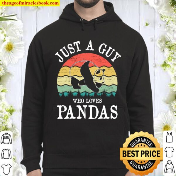 Just A Guy Who Loves Pandas Hoodie