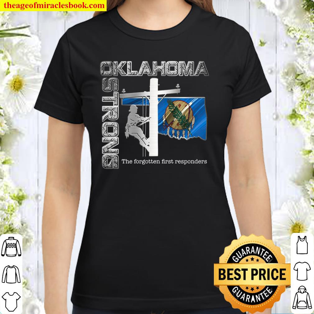Oklahoma Strong The Forgotten First Responders Classic Women T-Shirt