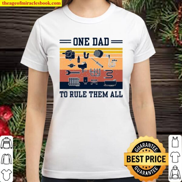 One Dad To Rule Them All Classic Women T-Shirt