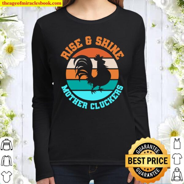 Rise _ Shine Mother Cluckers Farm Chicken Homestead Women Long Sleeved