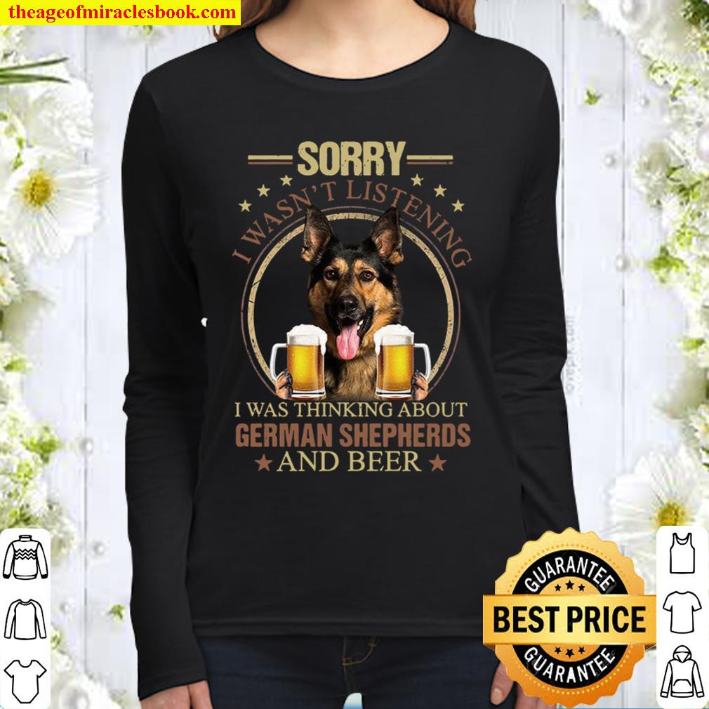 Sorry I Wasn't Listening I Was Thinking About German Shepherds And Bee Women Long Sleeved