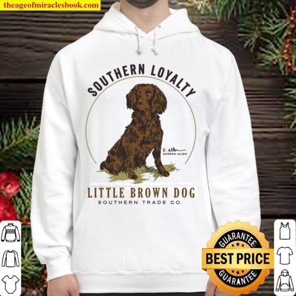 Southern Loyalty Little Brown Dog Hoodie
