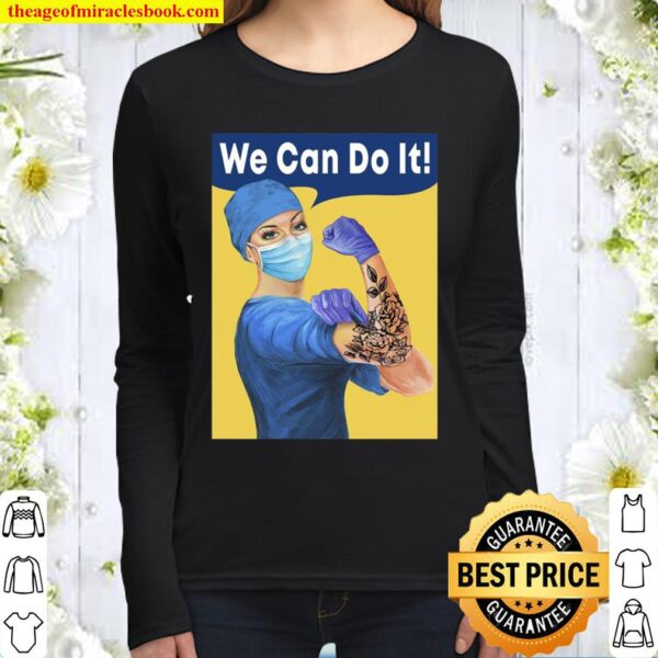 Strong Nurse We Can Do It Women Long Sleeved