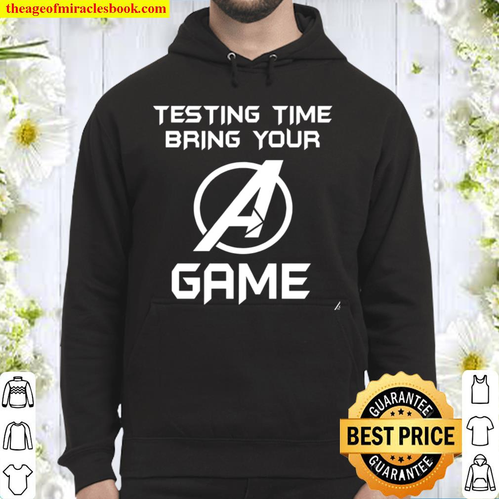 Testing Time Bring Your Game Hoodie