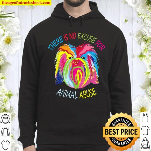 There is no Excuse for Animal Abuse Hoodie
