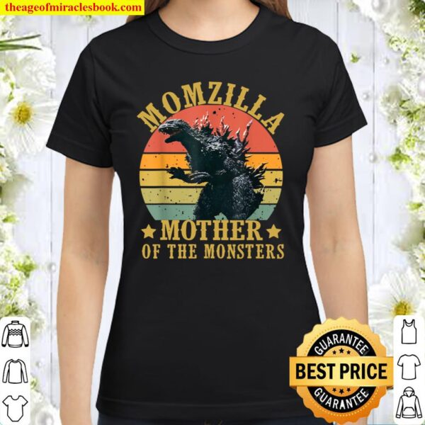 Vintage Momzilla Mother Of The Monsters Mother's Day Classic Women T-Shirt