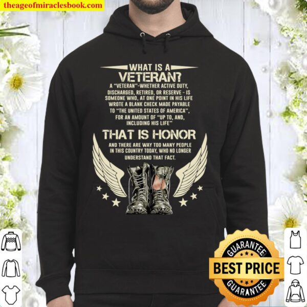 What Is A Veteran That Is Honor And There Are Way Too Many People In T Hoodie